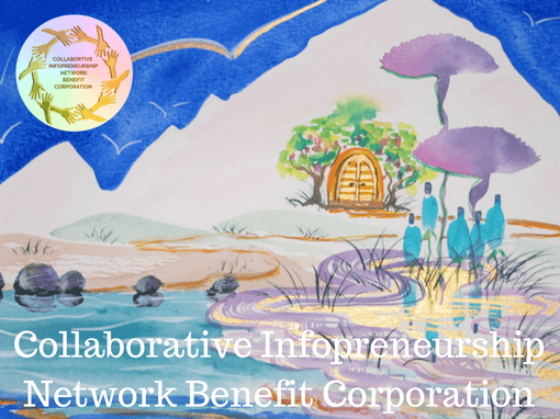 Collaborative Infopreneurship Network - Acres of Diamonds in the Rough