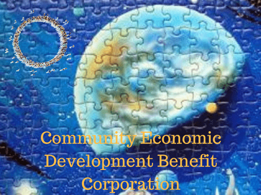 Community Economic Development Benefit Corporation - Acres of Diamonds in the Rough