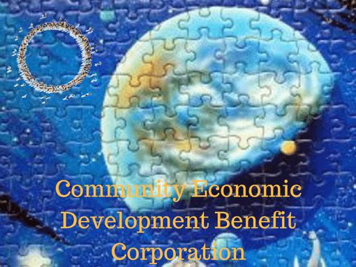 Community Economic Development Benefit Corporation - Acres of Diamonds in the Rough
