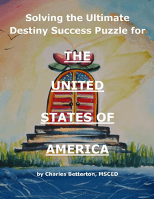Solving the Ultimate Destiny Success Puzzle for the USA - Acres of Diamonds in the Rough