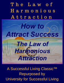 The Law of Harmonious Attraction - Acres of Diamonds in the Rough