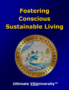 Fostering Conscious Sustainable Living - Acres of Diamonds in the Rough