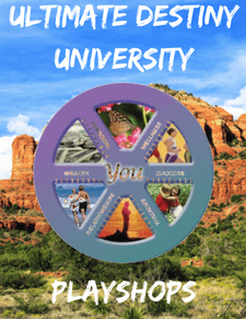 Ultimate Destiny University Playshops - Acres of Diamonds in the Rough