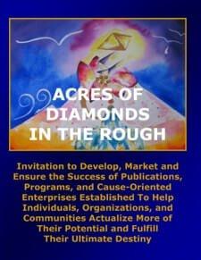 Acres of Diamonds in the Rough - Acres of Diamonds in the Rough