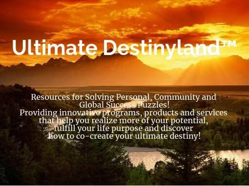 Ultimate Destinyland™ - Acres of Diamonds in the Rough
