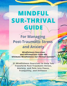 Mindful surthrival guide